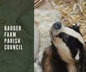 A photo of a badger with the words Badger Farm Parish Council