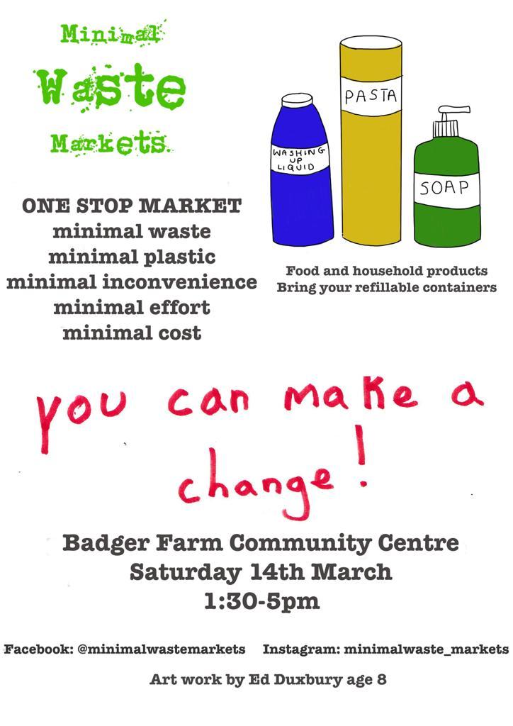 Minimal waste market 14 March Badger Farm Community Centre